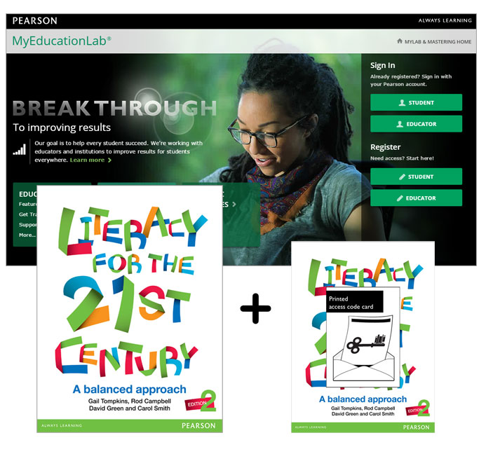 Literacy for the 21st Century: A Balanced Approach + MyLab Education with eText
