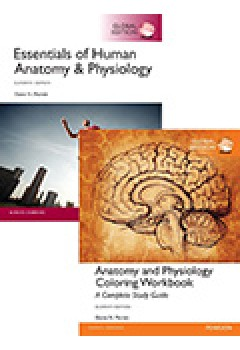 Value Pack Essentials of Human Anatomy & Physiology Global Edition + Anatomy & Physiology Coloring Workbook: A Complete Study Guide Global Edition