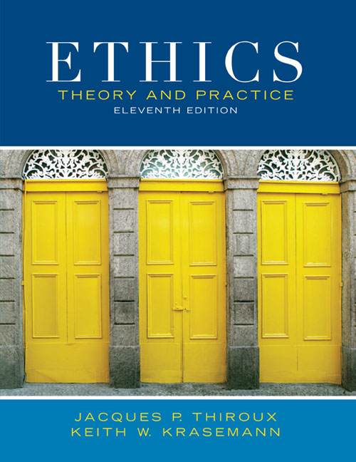 Ethics Theory and Practice (Custom Edition)