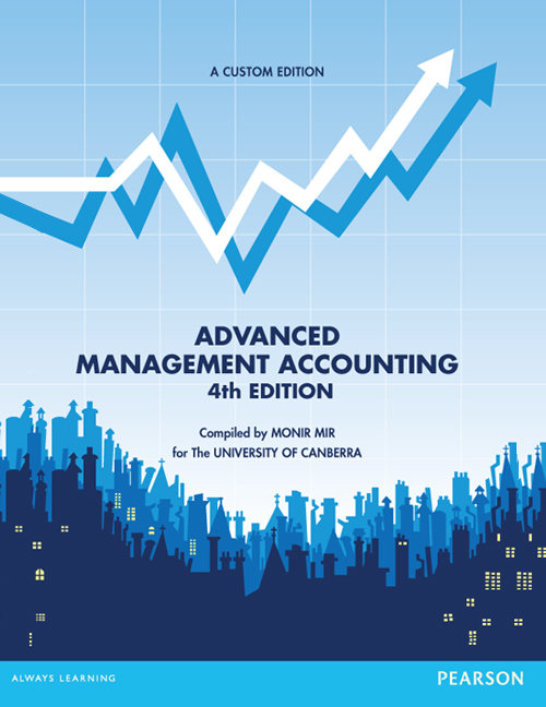 Advanced Management Accounting (Custom Edition)