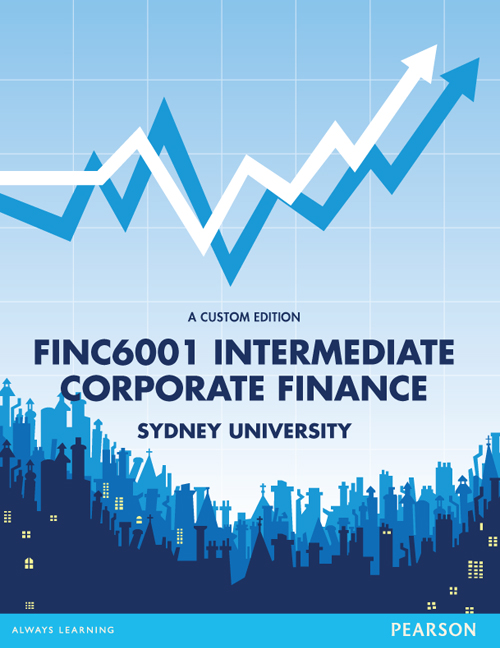 FINC6001 Intermediate Corporate Finance (Custom Edition)