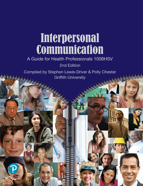 Interpersonal Communication: A Guide for Health Professionals 1008HSV (Custom Edition)