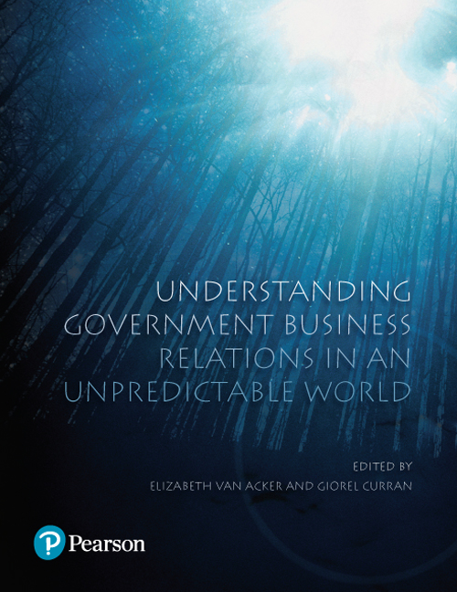 Understanding Government Business Relations in an Unpredictable World (Pearson Original Edition)