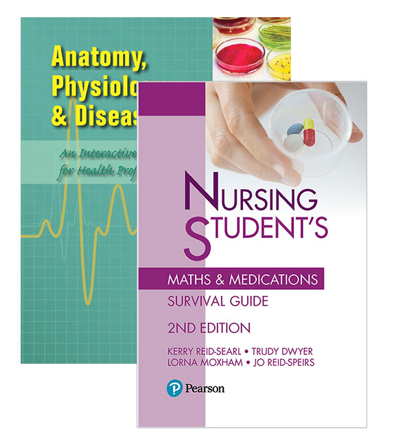 Anatomy, Physiology and Disease + Nursing Student's Maths & Medications Survival Guide