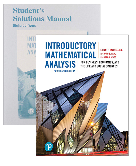 Introductory Mathematical Analysis for Business, Economics, and the Life and Social Sciences + Student's Solutions Manual
