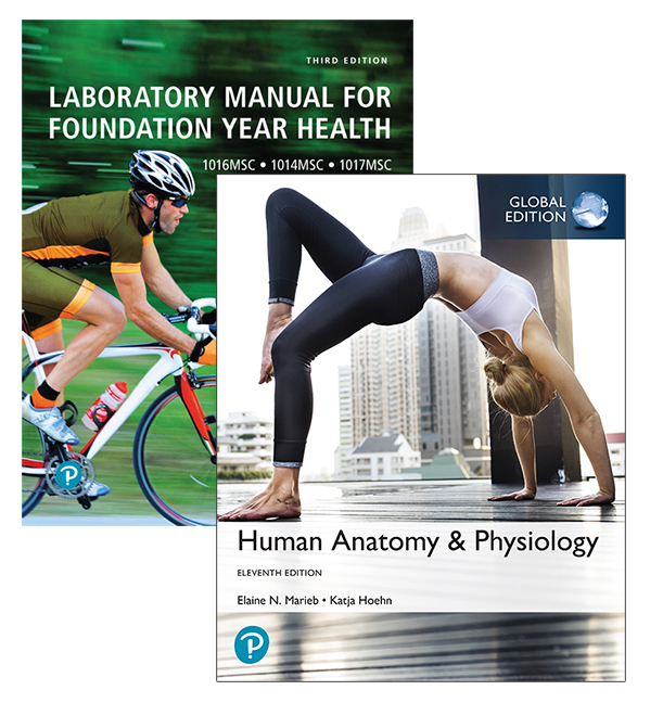 Human Anatomy & Physiology, Global Edition + Laboratory Manual for Foundation Year Health (Custom Edition)