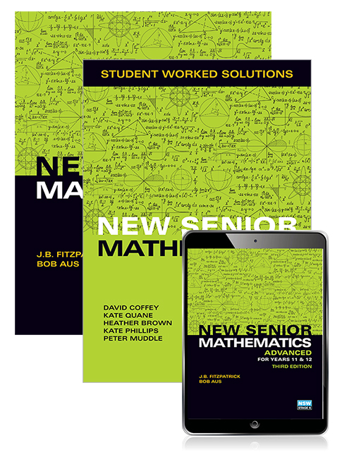 New Senior Mathematics Advanced Years 11 & 12 Student Book, eBook and Student Worked Solutions Book