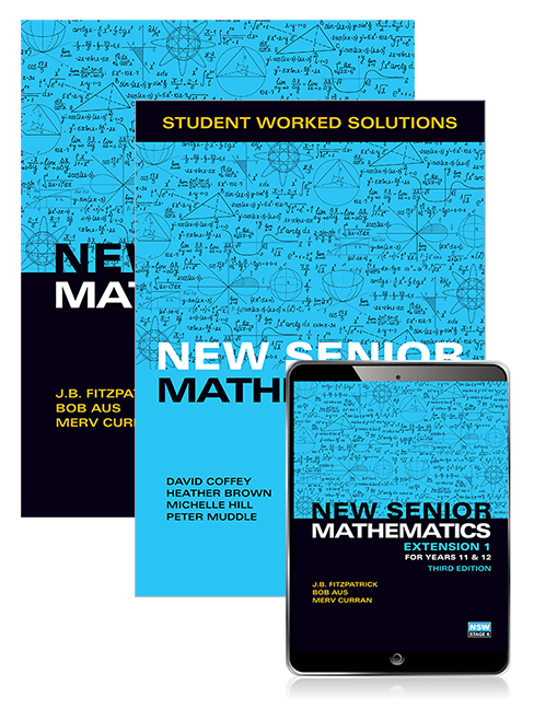 New Senior Mathematics Extension 1 Years 11 & 12 Student Book, eBook and Student Worked Solutions Book