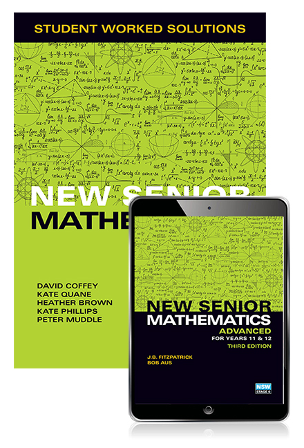New Senior Mathematics Advanced Years 11 & 12 Student Worked Solutions Book with eBook