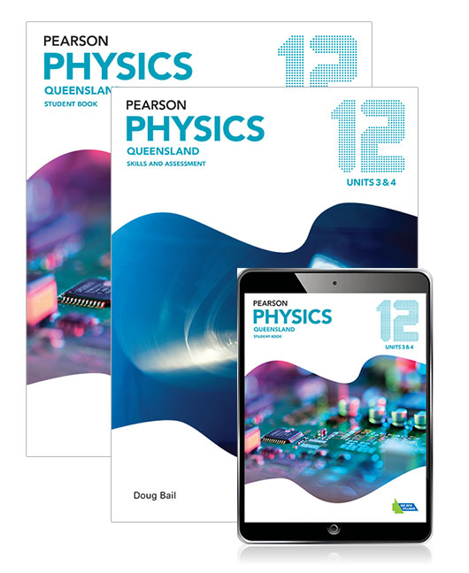 Pearson Physics Queensland 12 Student Book, eBook and Skills & Assessment Book
