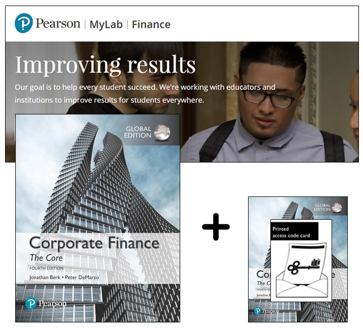 Corporate Finance: The Core, Global Edition + MyLab Finance with eText