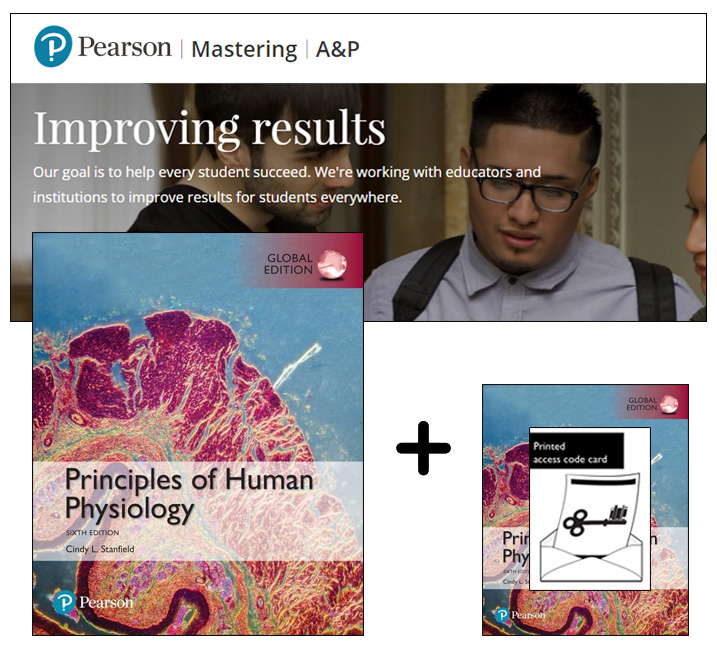 Principles of Human Physiology, Global Edition + Mastering A&P with eText