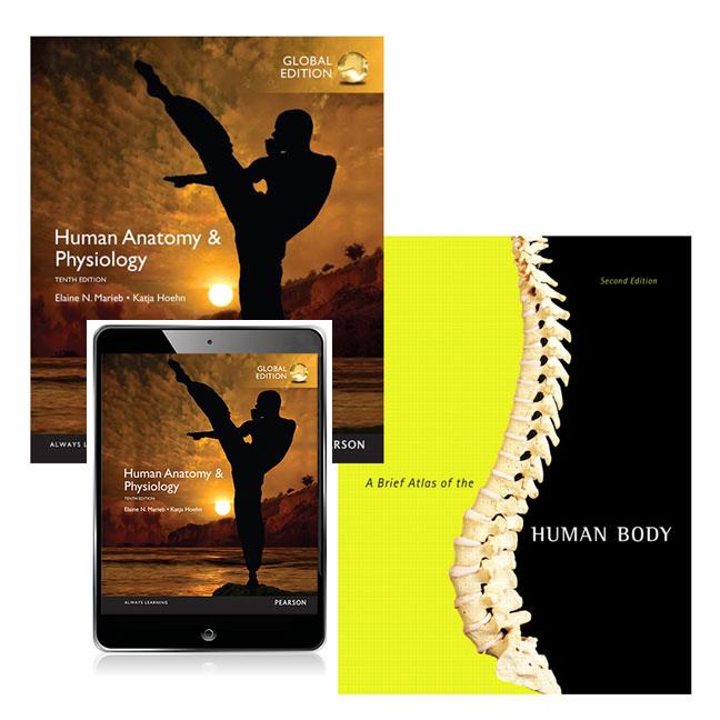 Human Anatomy & Physiology, Global Edition + A Brief Atlas of the Human Body + Human Anatomy & Physiology, Custom Edition eBook