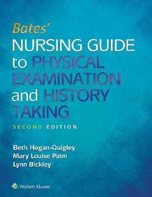 "Bates"" Nursing Guide to Physical Examination and History Taking"
