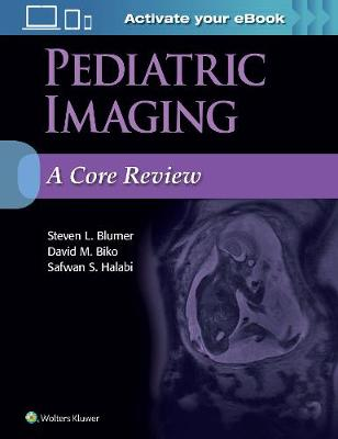 Pediatric Imaging: A Core Review