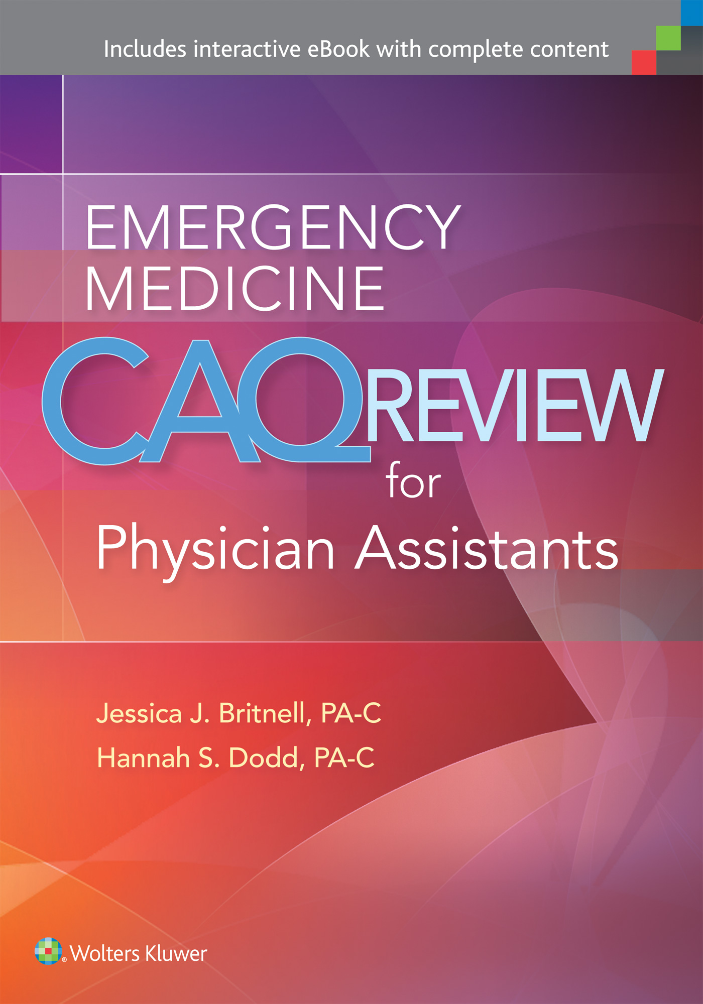 Emergency Medicine CAQ Review for Physician Assist