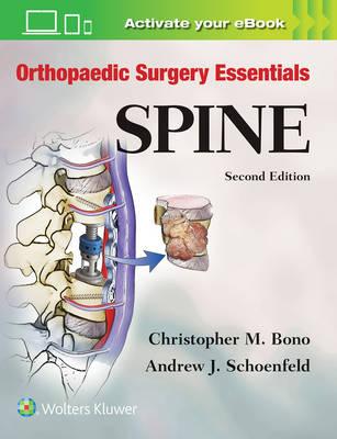 Orthopaedic Surgery Essentials: Spine (Orthopaedic Surgery Essentials Series)
