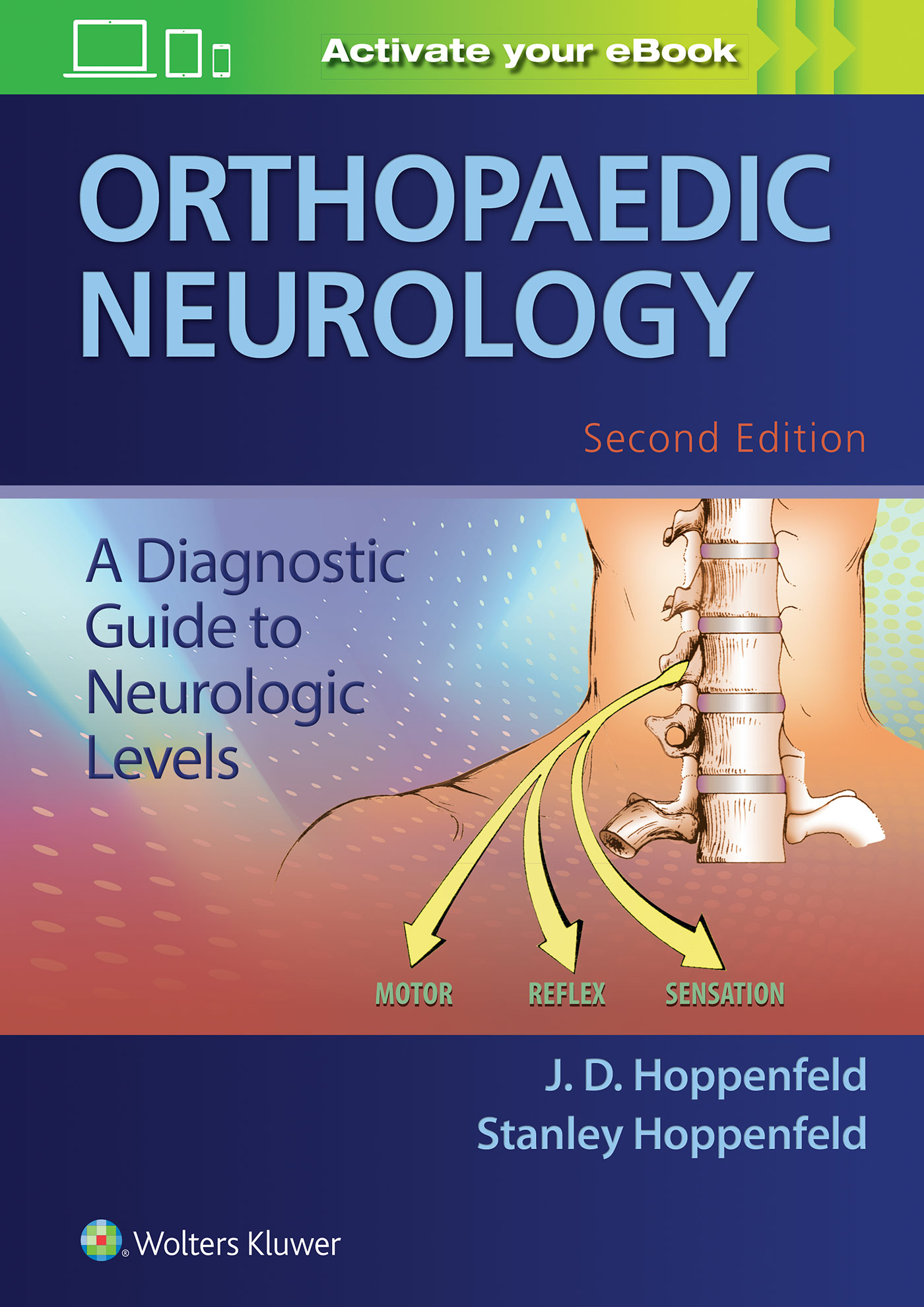 Orthopaedic Neurology                                           A Diagnostic Guide to Neurologic Levels