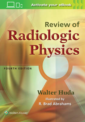 Review of Radiologic Physics