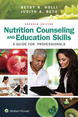 Nutrition Counseling and Education Skills  A Guide for Professionals