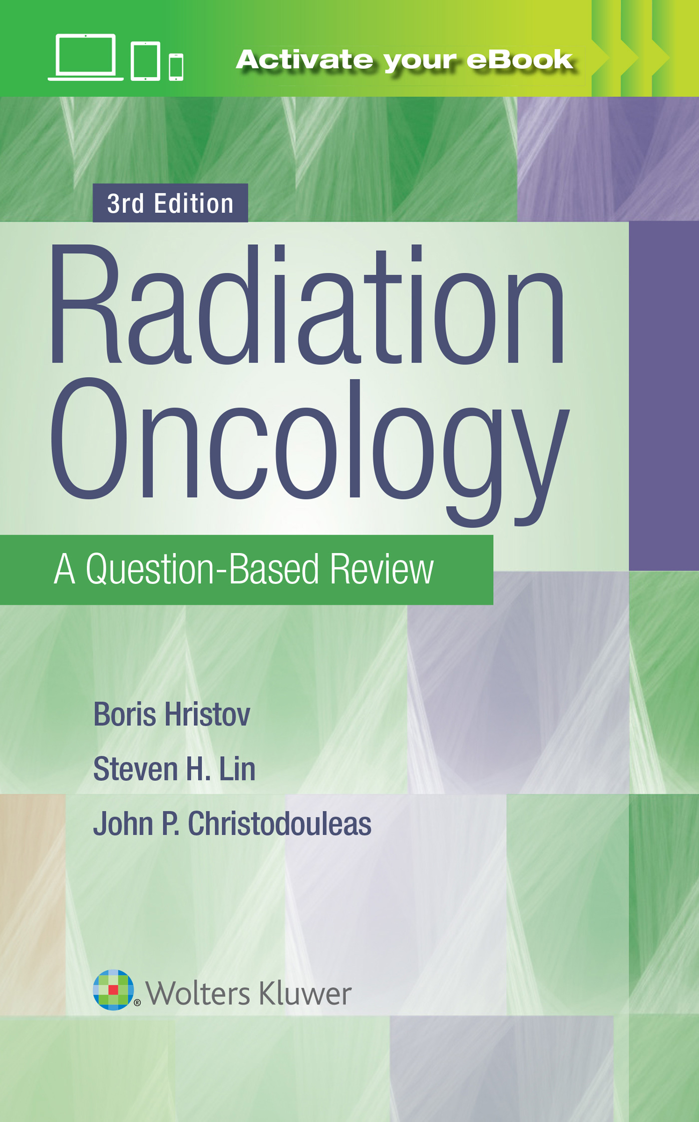 Radiation Oncology - A Question-Based Review