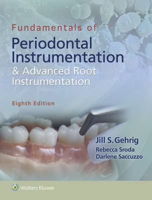 Package of Fundamentals of Periodontal Instrumentation and Advanced Root Instrumentation 8e & Foundations of Periodontics for the Dental Hygienist 4e