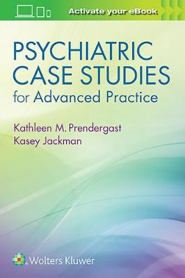 Psychiatric Case Studies for Advanced Practice