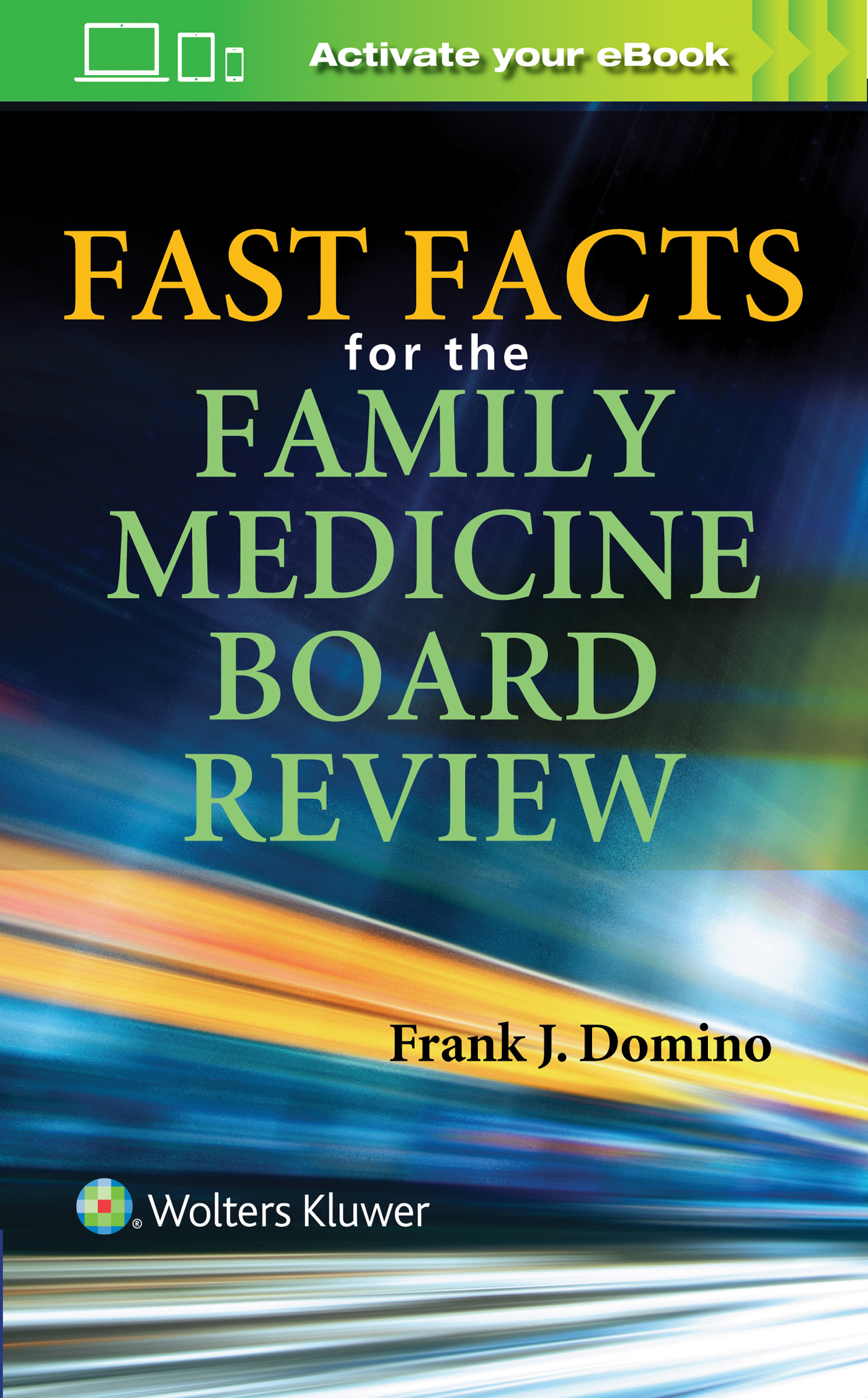 Fast Facts for Family Medicine Board Review