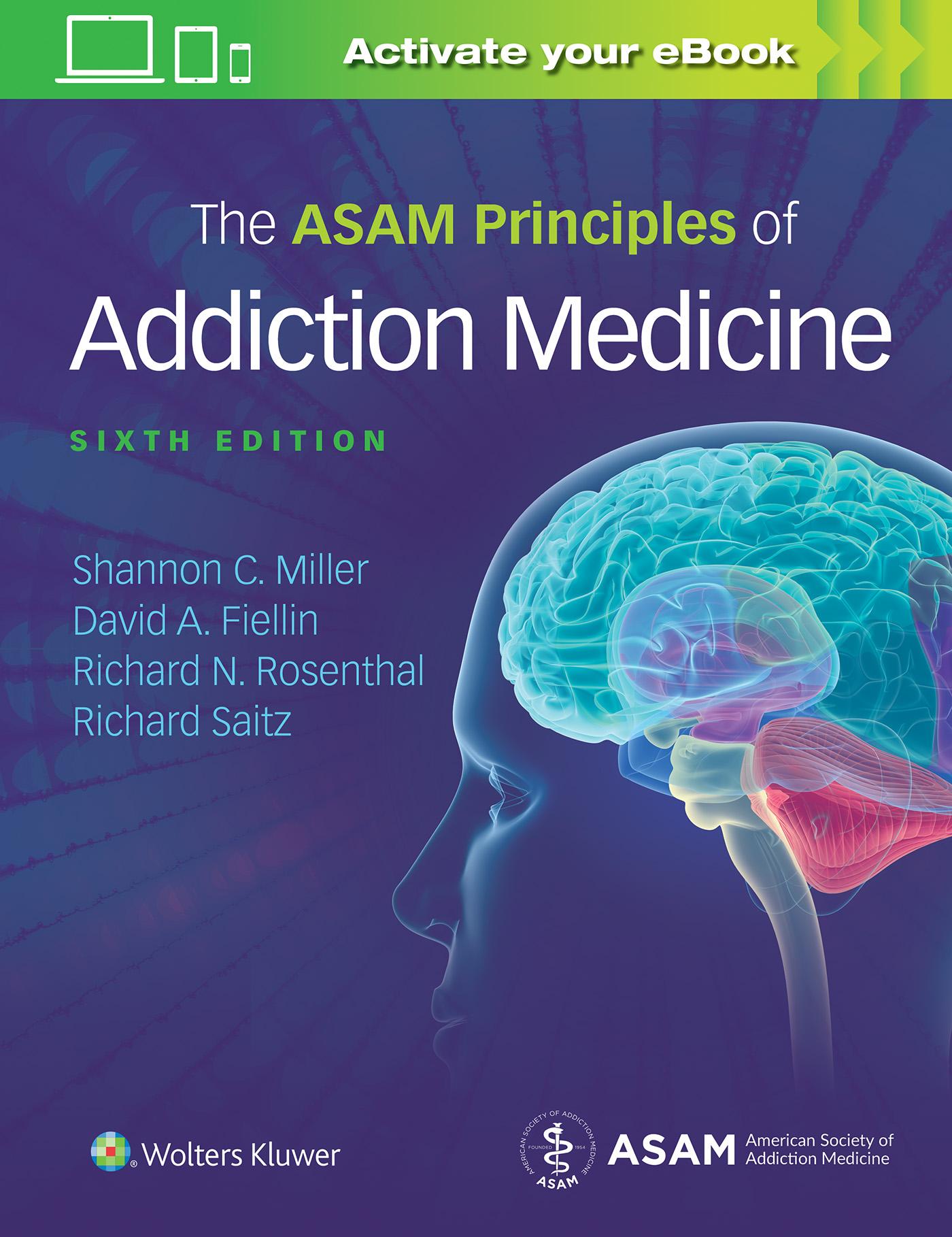 ASAM'S Principles of Addiction Medicine