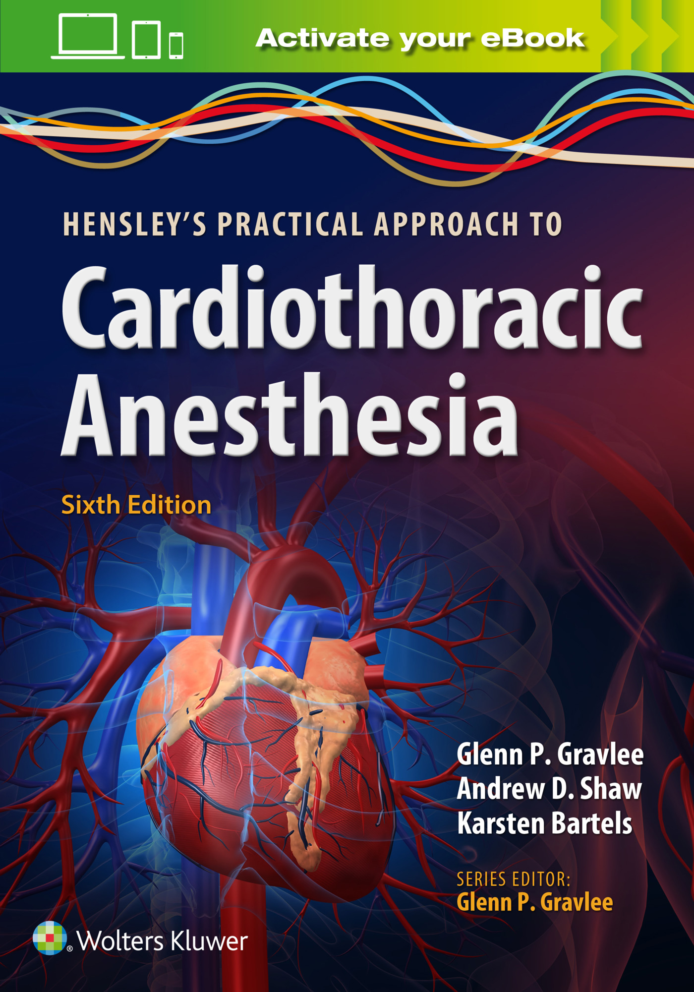 Hensley's Practical Approach to Cardiothoracic Ane