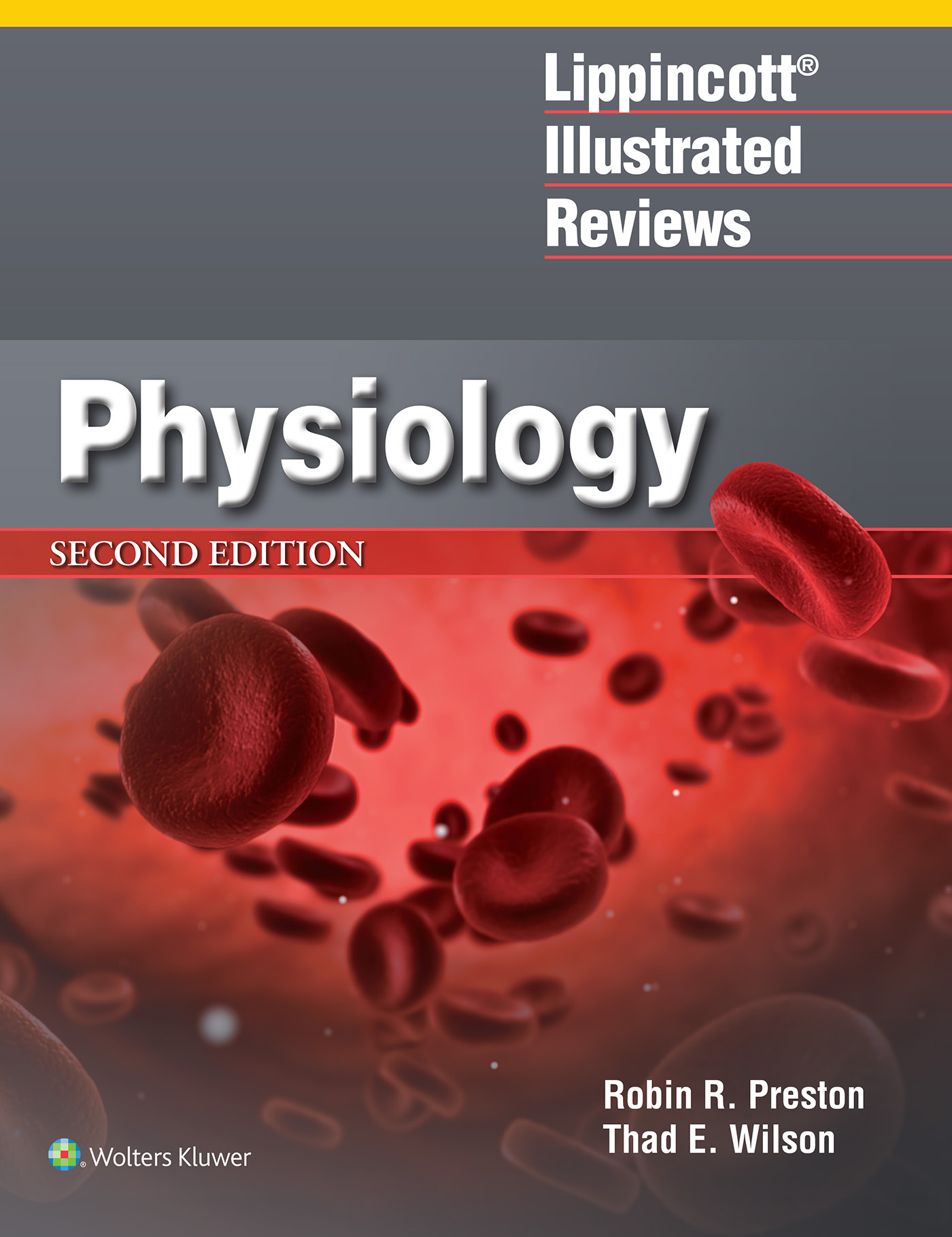 Lippincott® Illustrated Reviews: Physiology