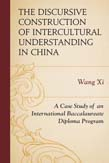 Discursive Construction of Intercultural Understanding in China: A Case Study of an International Baccalaureate Diploma Program