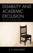 Disability and Academic Exclusion: Voicing the Student Body