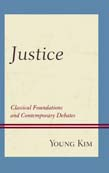 Justice: Classical Foundations and Contemporary Debates