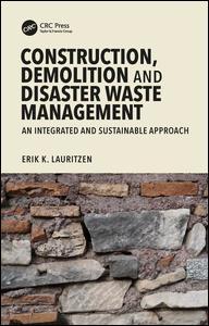 Construction, Demolition and Disaster Waste Management