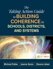 Taking Action Guide to Building Coherence in Schools, Districts, and Systems