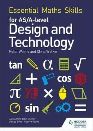 Essential Maths Skills for AS/A Level Design and Technology