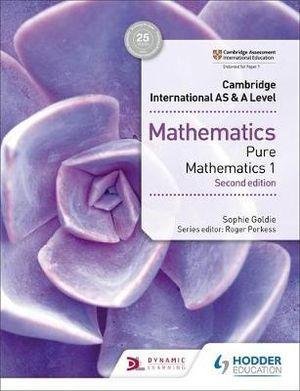 Cambridge International AS & A Level Mathematics Pure Mathematics 1, 2nd Ed