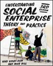 Understanding Social Enterprise: Theory and Practice 3ed