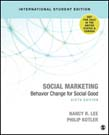 Social Marketing: Behavior Change for Social Good 6ed (ISE)