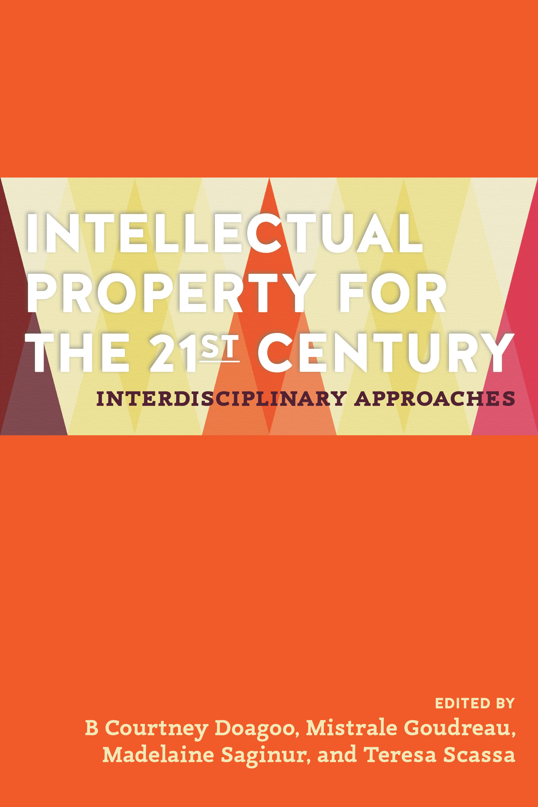 Intellectual Property for the 21st Century
