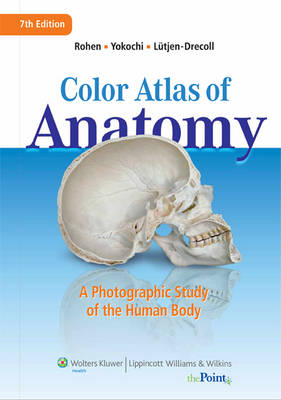 Color Atlas of Anatomy: Photographic Study of the Human Body 7E