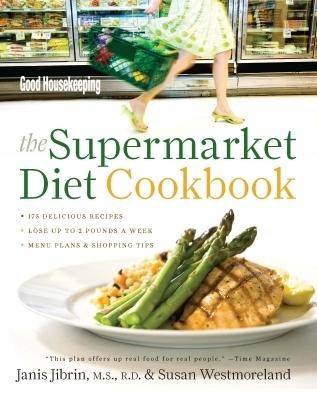 Good Housekeeping The Supermarket Diet Cookbook