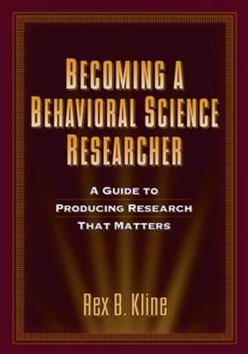 Becoming a Behavioral Science Researcher
