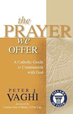 The Prayer We Offer