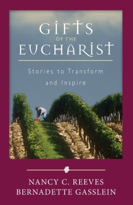 Gifts of the Eucharist