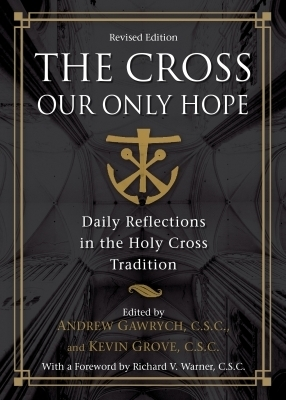 The Cross, Our Only Hope