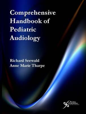 Comprehensive Handbook of Pediatric Audiology