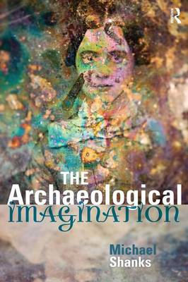 The Archaeological Imagination