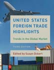 United States Foreign Trade Highlights: Trends in the Global Market 3ed